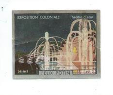 Chromo Exposition 1931 Théâtre D'eau Pub: Felix Potin Ma Collection 1930s Petit Défaut  52 X 40 Mm RARE 2 Scans - Félix Potin