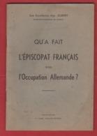 Qu'a Fait L'épiscopat Français Sous L'occupation Allemande écrit Par L'Archevêque De Cambrai 1944 - 1939-45