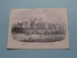 The TOWER Of LONDON From TOWER HILL ( Holywell St.) > ( Porcelein / Porcelaine ) Formaat +/- 15,5 X 11,5 Cm.! - Prenten & Gravure