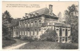 61 - Le Château De LA FORET-AUVRAY - Edition Perrod - Sonstige Gemeinden