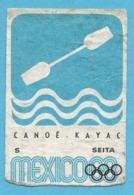ETIQUETTE DE BOITE D'ALLUMETTES - JEUX OLYMPIQUES MEXICO 1968 CANOË KAYAC - Zündholzschachteletiketten