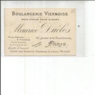 75-PARIS BOULANGERIE VIENNOISE MAURICE DUCLOS 36 AVENUE DE LA BOURDONNAIS - Visitekaartjes