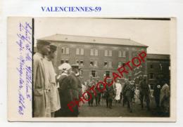 VALENCIENNES-Visite Du Kaiser Wilhelm II-LAZARET-CARTE PHOTO Allemande-Guerre14-18-1 WK-France-59-Militaria-Feldpost- - Valenciennes