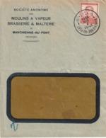 """Marchienne-au-Pont / Lettre à Entête """"S.A.  Moulins à Vapeur Brasserie Et Malterie """" 1914 + Relais Jamioulx Au Dos - 1912 Pellens"""
