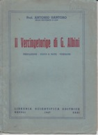 IL VERCINGETORIGE DI G.ALBINI, 1947 NAPOLI - Boeken, Tijdschriften, Stripverhalen