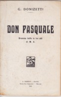 LIBRETTO OPERA DON PASQUALE, DONIZETTI 1931 - Boeken, Tijdschriften, Stripverhalen