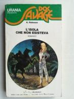 URANIA PRESENTA DOC SAVAGE 1974 N°3 L'ISOLA CHE NON ESISTEVA - Boeken, Tijdschriften, Stripverhalen