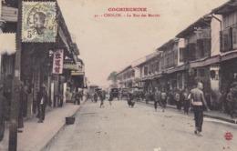 COCHINCHINE,,,CHOLON,,,,L A RUE Des MARINS,,,,TRES BELLE ANIMATION ,,,,VOYAGE1925,,, , - Viêt-Nam
