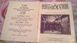 LA FESTA  N. 31 28/6/1931 MOSTRA DEL GIOCATTOLO A TORINO/ MURANO/ POESIE DEL POLESINE - Boeken, Tijdschriften, Stripverhalen