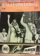 ILL. ITALIANA N.28 9/7/39 SAGGIO V.F./C.CIANO/MANOVRE ALTA MONTAGNA/G.DE JACOBIS/IBN SAUD/DOLOMITI/DUCA SPOLETO/NOZZE - Boeken, Tijdschriften, Stripverhalen