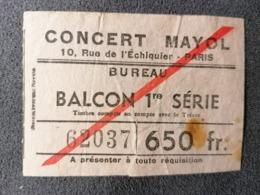 Old Ticket 1950's / 60's CONCERT MAYOL Bureau Paris - Tickets - Entradas