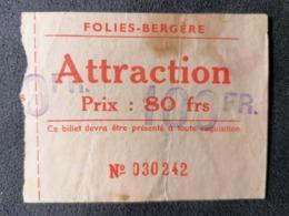 Old Ticket 1950's / 60's FOLIES - BERGERE ATTRACTION Paris - Tickets - Entradas