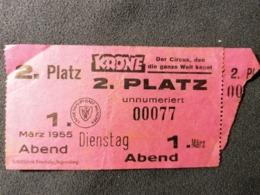 Old TWO Ticket 1950's / 60's  KRONE Der CIRCUS Den Ganz Welt Kennt Munchen Germany - Tickets - Entradas