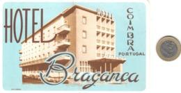ETIQUETA DE HOTEL  - HOTEL BRAGANZA  -COIMBRA  -PORTUGAL  (CON CHANELA) - Etiquetas De Hotel