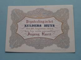 Prijsdeeling In Het KULDERS HUYS 1844  > Lith. F & E Gijselijnck Gand ( Porcelein / Porcelaine ) Formaat +/- 11 X 8,5 Cm - Visitekaartjes