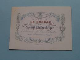 LE BEDEAU De La Societé Philorphéique > Lith. De Loux ( Porcelein / Porcelaine ) Formaat +/- 10,5 X 7,5 Cm - Visitekaartjes