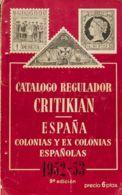 España. Bibliografía. (1952ca). CATALOGO REGULADOR CRITIKIAN ESPAÑA Y EX COLONIAS ESPAÑOLAS 1952-53. 9ª Edición. Editori - Sin Clasificación