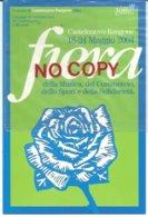 Castelnuovo Rangone, 23.5.2004, Centenaria Fiera Di Maggio. Montale. - Modena