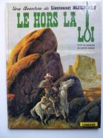 Blueberry, Le Hors La Loi, En EO 1974,  En TBE - Blueberry