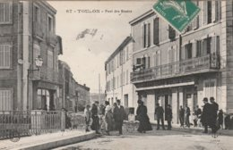 83  TOULON Pont Des Routes  Bon Etat - Toulon