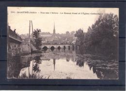 25. Monbéliard. Vue Sur L'allan. Le Grand Pont Et L'église Catholique - Montbéliard