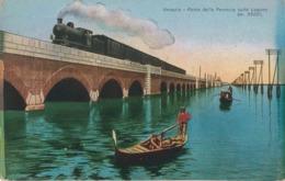 VENEZIA-PONTE DELLA FERROVIA SULLA LAGUNA - Venezia (Venice)