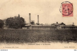 CHAUNY La Sucrerie. - Chauny