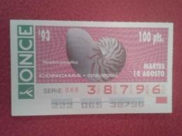 CUPÓN DE ONCE 1993 LOTTERY LOTERIE SPAIN LOTERÍA CONCHAS MARINAS O SIMIL MARINE SHELLS SHELL COQUILLAGES THE SEA CONCHA - Billetes De Lotería