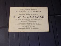CDV BAR-LE-DUC. TRAVAUX D'ART SCULPTURE EBENISTERIE CLAUSSE (ancienne Maison FORGEOT) - Visitekaartjes