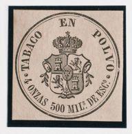 España. Fiscal. (*). (1867ca). IMPUESTO DEL TABACO De (1867ca). 500 Mils Negro Sobre Lila. TABACO EN POLVO. MAGNIFICO Y - Fiscales