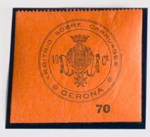 España. Fiscal. MH *. (1886ca). GERONA De (1886ca). IMPUESTO MUNICIPAL. 10 Cts Negro Sobre Rojo. ARBITRIO SOBRE CARRUAGE - Fiscales