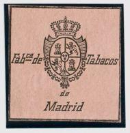 España. Fiscal. (*). (1868ca). IMPUESTO DEL TABACO De (1868ca). Sin Valor, Negro Sobre Rosa. FABCª DE TABACOS DE MADRID. - Fiscales