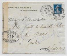 1916 - ENVELOPPE De TROUVILLE (CALVADOS) Avec CENSURE => GENEVE (SUISSE) - WW I