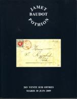 France Catalogue Vente JAMET-BAUDOT N° 203  Juin 2009 Comme Neuf ! - Cataloghi Di Case D'aste