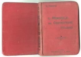 INGEGNERIA MECCANICA - 1914 - IL MEMORIALE DEL COSTRUTTORE ITALIANO 1^ EDIZIONE - Matematica E Fisica
