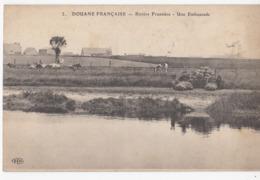DOUANE FRANCAISE: Rivière Frontière - Une Embuscade - Douane