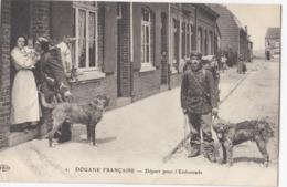 DOUANE FRANCAISE: Départ Pour L'Embuscade (Chiens) - Douane