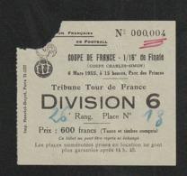Ticket Football  N° 000004 COUPE DE FRANCE  1952 REIMS Bat  RASING   PARC DES PRINCES    ( Très Très Bonne TENUE ) Ti10 - Tickets - Entradas