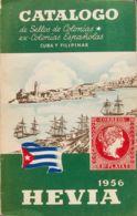 España. Bibliografía. 1956. CATALOGO DE SELLOS DE COLONIAS, EX-COLONIAS ESPAÑOLAS, CUBA Y FILIPINAS. Catálogo Hevia. Mad - Sellos