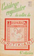 España. Bibliografía. 1949. CATALOGO REGULADOR DE SELLOS DE ESPAÑA CRITIKIAN. 6ª Edición. Editorial Dossat. Madrid, 1949 - Sellos