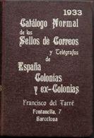 España. Bibliografía. 1933. CATALOGO NORMAL DE LOS SELLOS Y TELEGRAFOS DE ESPAÑA, COLONIAS Y EX-COLONIAS. Francisco Del - Sellos
