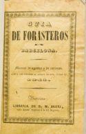 España. Bibliografía. 1844. GUIA DE FORASTEROS EN BARCELONA. Librería De D.M. Sauri. Barcelona, 1844. (incluye Mucha Inf - Sellos