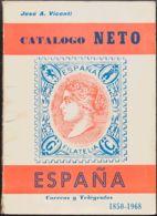 España. Bibliografía. 1968. CATALOGO NETO DE ESPAÑA, CORREOS Y TELEGRAFOS 1850-1968. José A. Vicenti. Edición 1968. - Sellos