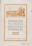 España. Bibliografía. 1930. Catálogo Oficial De La EXPOSICION FILATELICA NACIONAL DE BARCELONA, Celebrada Del 24 Al 31 D - Sellos