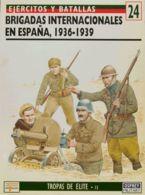 España. Bibliografía. 1994. BRIGADAS INTERNACIONALES EN ESPAÑA, 1936-1939. Ken Bradley. Ediciones Del Prado, Tropas De E - Sellos