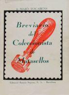 España. Bibliografía. 1947. BREVIARIO DEL COLECCIONISTA DE MATASELLOS. J.Majó Tocabens. Edición Ramón Sopena. Barcelona, - Sellos