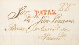 """Perú, Prefilatelia. Sobre Yv . (1826ca). PATAZ A HUAMACHUCO. Marca PATAZ, En Rojo (Colareta 1) Y Porteo """"2 ½"""", Manuscrit - Perú"""