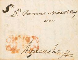 Perú, Prefilatelia. Sobre Yv . 1828. HUANCAVELICA A AYACUCHO. Marca GUANCA / VELICA (se Trata De La Misma Marca Usada Du - Perú