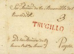 Perú. Sobre . (1829ca). Frontal De TRUJILLO A PAYTA. Marca TRUGILLO, En Rojo (Colareta 5). MAGNIFICA. - Perú