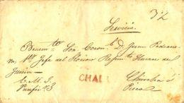 Perú. Sobre . (1832ca). CHALA A CHINCHA. Marca CHALA, En Rojo (Colareta 1). MAGNIFICA. - Perú